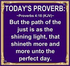Proverbs 4:18 KJV