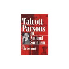Talcott Parsons on National Socialism ( Social Institutions and Social Change) (Hardcover)