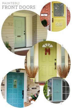 Love this inspiration to add some color. Painted Front Doors via Sarah Hearts