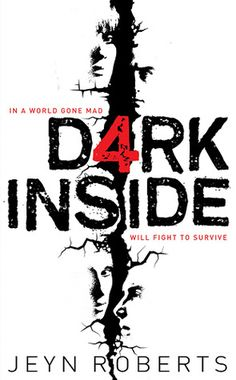 Dark Inside by Jeyn Roberts. After tremendous earthquakes destroy the Earth's major cities, an ancient evil emerges, turning ordinary people into hunters, killers, and insane monsters; but a small group of teens comes together in a fight for survival and safety.