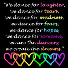 dancer's are the ones who live their dreams