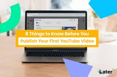 8 Things to Know Before You Publish Your First YouTube Video - Later Blog Free Instagram, Instagram Story, Seo Ranking, Seo Keywords, Seo Strategy, First Video, Social Media Channels, You Youtube, You Videos