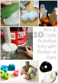 10 Kids Arts and Crafts Activities to Try with Plaster of Paris -- everything from playdough casting to plaster ghosts!