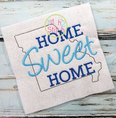 I2S Home Sweet Home Missouri Embroidery design