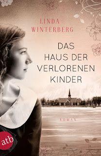    Rezension    Das Haus der verlorenen Kinder ~ Linda Winterberg