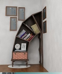 Leaning bookcase, but I think my OCD wouldn't like this very much haha