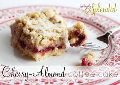 cherry almond coffee cake - good to the last crumb!