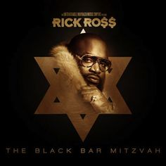Rick Ross has released his newest mixtape, The Black Bar Mitzvah, which features somewhat controversial album art. The eighteen track mixtape features. Rick Ross, Bar Mitzvah, Gangster Disciples, Lil Reese, Maybach Music Group, Hip Hop Mixtapes, Dancehall Reggae, Hip Hop And R&b, Independent Music