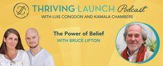The Power of Belief – Bruce Lipton