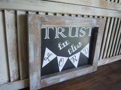 Chalkboard Art Print framed in wood/Proverbs 3/Trust in the lord