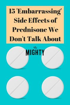 """The Mighty's chronic illness community shares 15 """"embarrassing"""" side effects of prednisone that aren't often talked about. Prednisone Side Effects, Chemo Side Effects, Polymyalgia Rheumatica Symptoms, Reactive Airway Disease, Steroids Side Effects, Myasthenia Gravis, Autoimmune Disease, Health"""