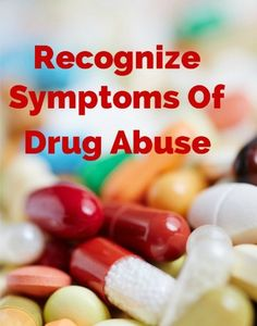 SYMPTOMS OF DRUG ABUSE AND MY EXPERIENCE - Mom 'N Daughter Savings