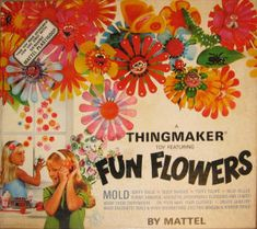 Thingmaker Fun Flowers...I think my cousin had this. It was the female version of Creepy Crawlers.