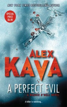 A Perfect Evil (Maggie O'Dell Novels) by Alex Kava | LibraryThing