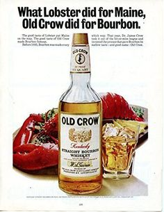 "Old Crow Straight Bourbon Whiskey Vintage Magazine Ad- ""What Lobster did for Maine, Old Crow did for Bourbon."