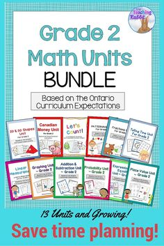 Use this growing bundle of Ontario Math units based on the Ontario Curriculum Expectations for Grade 2 to save time planning !  It contains over 500 pages of lesson ideas, worksheets, posters, assessments, quizzes, games, and activities! (updated July 2016 with Mass, Capacity & Temperature)
