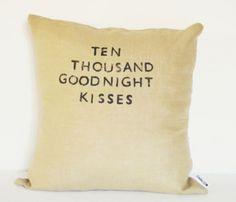 Ten Thousand Kisses Pillow- adorable!