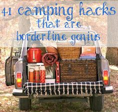 Kaila's Place | 40 camping hacks.  Not that I'm going to camp but I love a good hack.