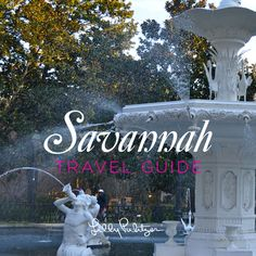 Nothing I lov more than Savannah--Savannah Travel Guide- best spots to eat, stay, shop  more