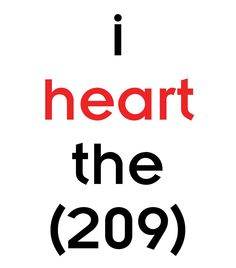 """We """"heart"""" Stockton and the 209!  Show your 209 love and re-pin this!"""