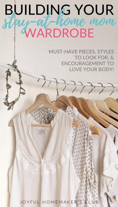 Building Your Stay-at-Home Mom Wardrobe — Joyful Homemaker's Club
