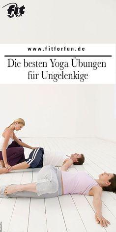 Diese Yoga Übungen sind auch für ungelenkige Yoga-Fans bestens geeignet. Denn, Übung macht den Meister! #Yoga #Yogaübungen #Yogafacts #Gelenkigkeit #Stretching