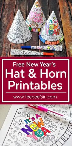 These DIY New Year's hats and horns are great for keeping your kids busy while they wait to ring in the new year! They can color their own hats and horns, making it totally personal and fun! Start this new tradition and click here to download or go to www.TeepeeGirl.com! #Hats