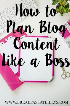 Never know where to begin when you sit down each month and try to plan out your content calendar? Today on Breakfast at Lilly's I am sharing 7 Tips for Planning Blog Content Like a Boss.