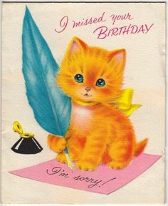 Vintage Greeting Card Kitty Cat  Orange Tabby | eBay Belated Birthday Card, Cat Birthday, Birthday Greeting Cards, Birthday Greetings, Retro Illustration, Illustrations, Vintage Greeting Cards, Vintage Postcards, Happy Birthday Vintage