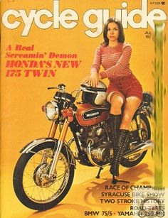 Cover: Honda 175 Twin Contents: Road Tests: BMW Yamaha MX, Honda Technical: The Two Stroke Engine History; Bike Poster, Motorcycle Posters, Cafe Racer Motorcycle, Classic Motorcycle, Motorcycle Girls, Honda Motors, Honda Bikes, Honda Cb750, Classic Honda Motorcycles