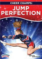 Cheer Champs: Jump Perfection -with Britten Blackburn, President/CEO at the Alabama Cheerleading Center and Head Coach of the Bama All Starz in Bessemer (AL);  former Auburn University cheerleader, Auburn University cheerleading coach, and a 9-year Universal Cheerleaders Association (UCA) Head Instructor.