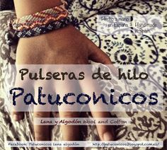 Pulseras de Hilo  Patuconicos hechas a mano con nudos de macramé también para niñ@S.  https://www.facebook.com/pages/Patuconicos-lana-y-algodón/133197553517428?ref=hl http://patuconicos.blogspot.com.es https://twitter.com/patuconicos/media