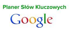 darmowe narzędzie Keyword Planner do wyszukiwania propozycji słów kluczowych