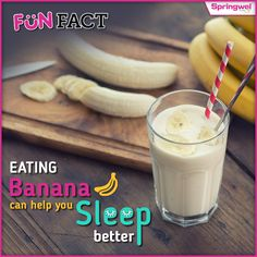 #Springwel #FunFact : Want to sleep better? Eating Bananas in a day may help you fall asleep faster. Try this.