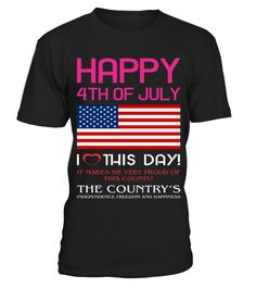 # Happy 4th Of July I Love This Day .  TIP: If you buy 2 or more (hint: make a gift for someone or team up) you'll save quite a lot on shipping.Not sold in stores! Limited time only - Worldwide shipping.Click Here For More Design:Independence Day - 14 July - Patriotism ShirtsClick Reserve It Now to pick your size and order!Guaranteed safe and secure checkout via:liberty, american flag, usa, funny, gifts, idea, christmas, unique, cheap, 4th, of, july, red white and blue, grandpa, the, man…