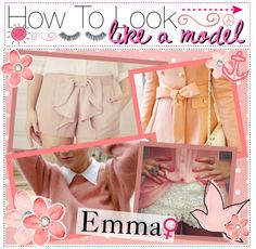 """""""- HOW TO LOOK LIKE A MODEL . ♥"""" by the-tip-girly ❤ liked on Polyvore"""