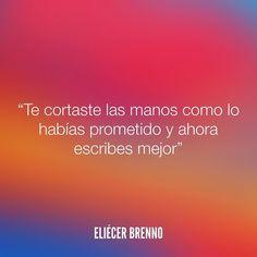 Te cortaste las manos como lo habías prometido y ahora escribes mejor Eliécer Brenno  Orden de Trabajo http://ift.tt/2ywOx3R  #promesa #quotes #writers #escritores #EliecerBrenno #reading #textos #instafrases #instaquotes #panama #poemas #poesias #pensamientos #autores #argentina #frases #frasedeldia #CulturaColectiva #letrasdeautores #chile #versos #barcelona #madrid #mexico #microcuentos #nochedepoemas #megustaleer #accionpoetica #colombia #venezuela
