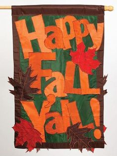 Happy Fall Y'all House Flag