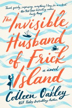 Review: The Invisible Husband of Frick Island Book Club Books, New Books, Good Books, Books To Read, Library Books, Summer Reading Lists, Beach Reading, Summer Books, Emily Giffin Books
