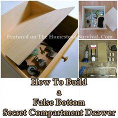 The Homestead Survival | Build a False Bottom Secret Compartment Drawer | Homesteading - Security - http://thehomesteadsurvival.com