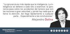 Alejandro Dolina. Sobre la ignorancia y sobre la inteligencia.