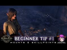 Beginner Tips #1 Mounts & Skillpoints Just some tips as you first level in ESO! Thank you Chilled, Morefiend & Vandegraaf! PS. The 1g mount is only available for you if you bought the imperial edition. Otherwise it's 17200g!