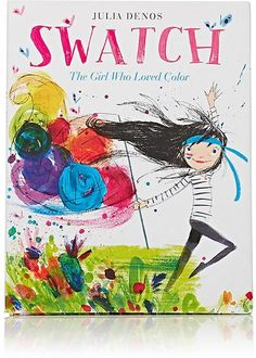 Get this from a library! Swatch : the girl who loved color. [Julia Denos] -- Swatch is a girl who is passionate about color. Art Books For Kids, Childrens Books, Art For Kids, Artists For Kids, Kids Fun, Beautiful Oops, Arte Elemental, Swatch, Classe D'art
