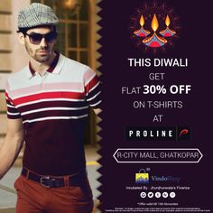 Flat 30% off on tshirts at Proline!   Make the most of this festive season!