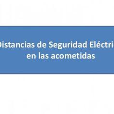 Distancias de Seguridad Eléctricas en las acometidas   Distancias de Seguridad Eléctricas   Distancias de Seguridad Eléctricas  4. Distancias de Segurid. http://slidehot.com/resources/distancias-de-seguridad-electricas.27171/