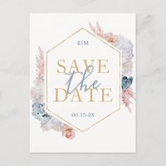 Pastel Floral blue Save the Date Card wedding bridemaids, tablescapes wedding, koozies for wedding #weddingcake #weddinghair #weddingseason, christmas decorations, thanksgiving games for family fun, diy christmas decorations Gold Save The Dates, Wedding Save The Dates, Save The Date Postcards, Save The Date Cards, Wedding Invitation Kits, Wedding Koozies, Pastel Floral, Wedding Announcements, Postcard Size