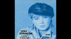 Věra Špinarová - A pořád tě mám ráda Music Artists, Youtube, Album, Retro, Videos, Friends, Amigos, Musicians, Retro Illustration