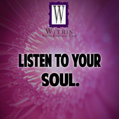 Listen to your soul. #Inspiration #Quotes