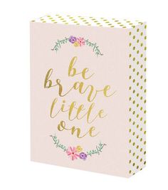Word Block-Be Brave Little One