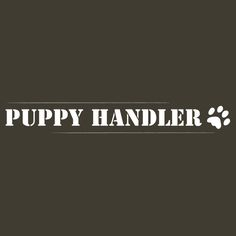 Puppy Handler T-shirt complete with cute puppy paw print. Ideal for actual puppy or dog handlers, human pups, or anyone offering to take control. Puppy Paw, Buy Puppies, Tshirt Colors, Classic T Shirts, Play, Dog, Diy Dog, Doggies, Dogs